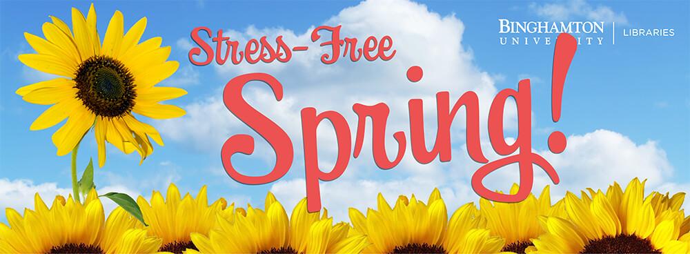 Stress Free Spring